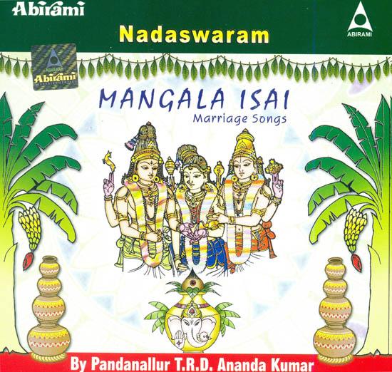 Nadaswaram: Mangala Isai (Marriage Songs) (Audio CD)