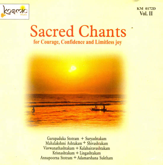Sacred Chants : For Courage, Confidence and Limitless Joy (Vol. II) (Audio CD)