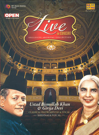 Live in Concert -: Ustad Bismillah Khan and Girija Devi (Exclusive Archival Collection) (Set of 2 Audio CDs)