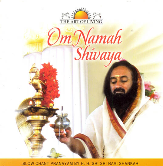 Om Namah Shivaya: Slow Chant Pranayam (The Art of Living) (Audio CD)