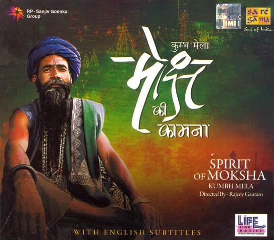 Spirit of Moksha (Kumbh Mela) (DVD)