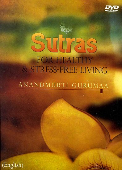 Sutras (For Healthy and Stress–free Living) (DVD)