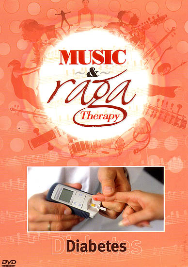 Music and Raga Therapy for Diabetes  (DVD with Audio CD)
