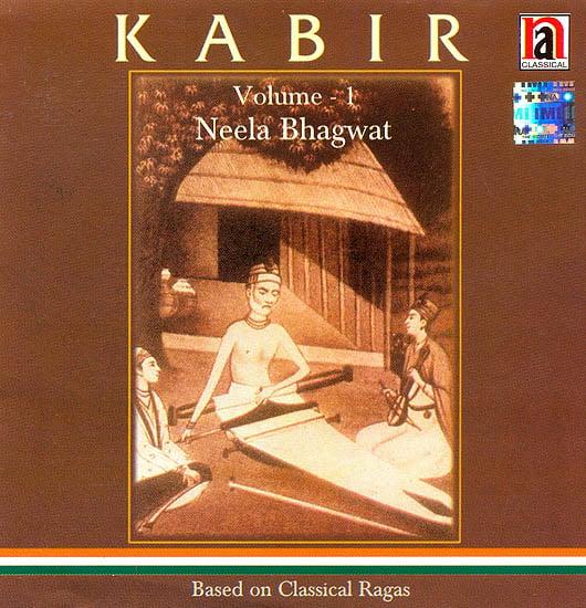 Kabir: Based on Classical Ragas (Volume 1) (Audio CD)