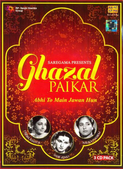 Ghazal Paikar: Abhi To Main Jawan Hun (Set of 3 CDs)