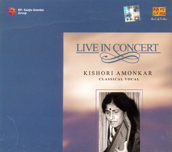 Live in Concert Kishori Amonkar (Classical Vocal) (Audio CD)