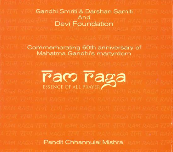 Ram Raga: Essence of All Prayer (Commemorating 60th Anniversary of Mahatma Gandhi's Martyrdom) (Audio CD)