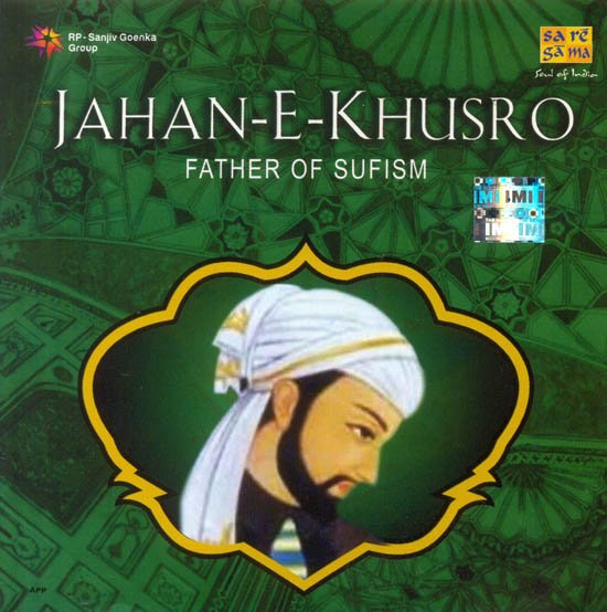 Jahan- E- Khusro: Father of Sufism (Audio CD)