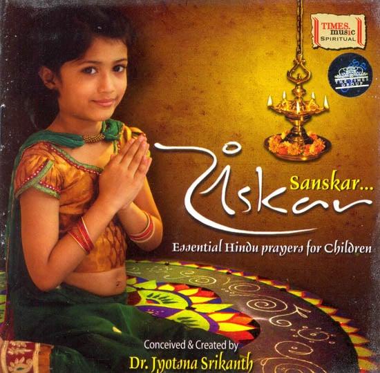 Sanskar: Essential Hindu Prayers for Children (Audio CD)