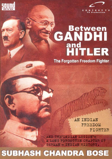 Between Gandhi and Hitler: The Forgotten Freedom Fighter (DVD)
