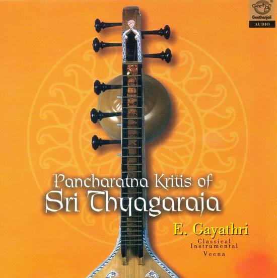 Pancharatna Kritis of Sri Thyagaraja - Classical Instrumental Veena (Audio CD)