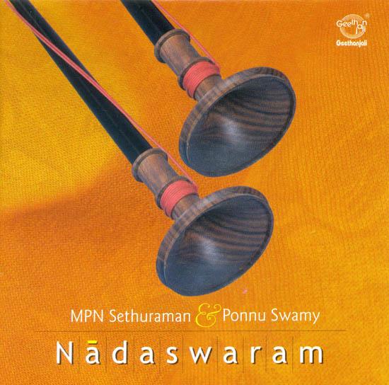 Nadaswaram: MPN Sethuraman and Ponnu Swamy (Audio CD)