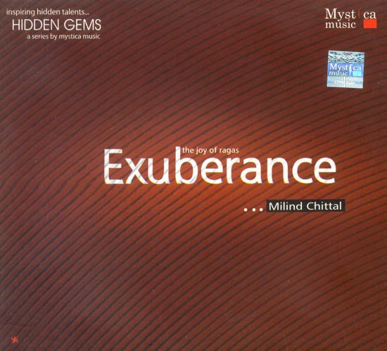 The Joy of Ragas Exuberance (Audio CD)