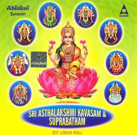 Sri Asthalakshmi Kavasam and Suprabatham (Audio CD)