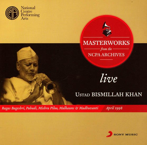Masterworks from the NCPA Archives live Ustad Bismillah Khan (Set of Two Audio CDs)