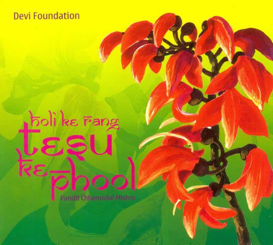 Holi Ke Rang Tesu Ke Phool (Audio CD)