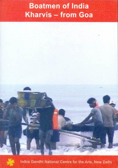Boatmen of India Kharvis – from Goa (DVD)