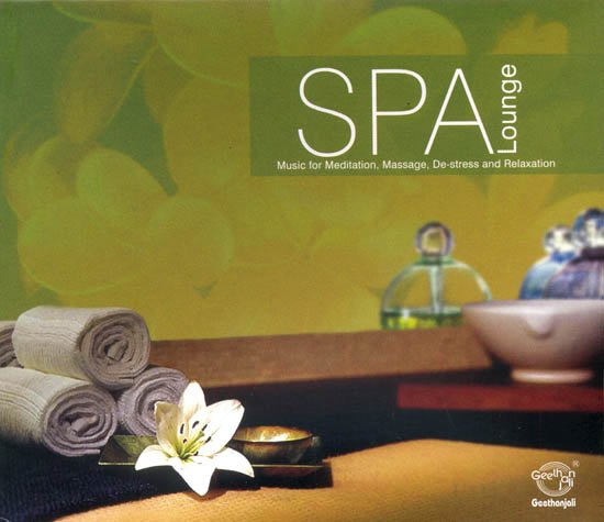Spa Lounge: Music for Meditation, Message, De-Stress and Relaxation (Audio CD)
