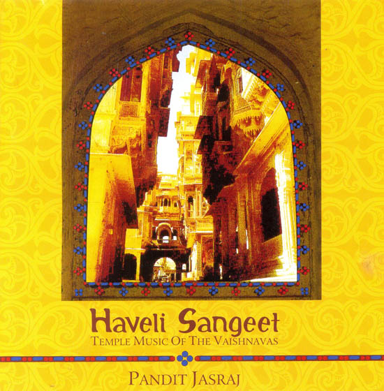Haveli Sangeet: Temple Music of the Vaishnavas (Audio CD) (With booklet inside)