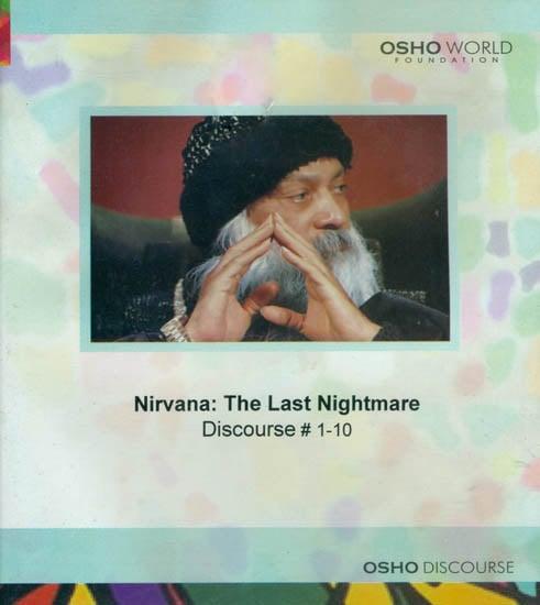 Nirvana: The Last Nightmare (Discourse 1-10) (MP3 CD)