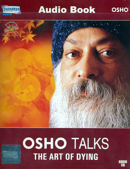 Osho Talks The Art of Dying (MP3 Audio CD)