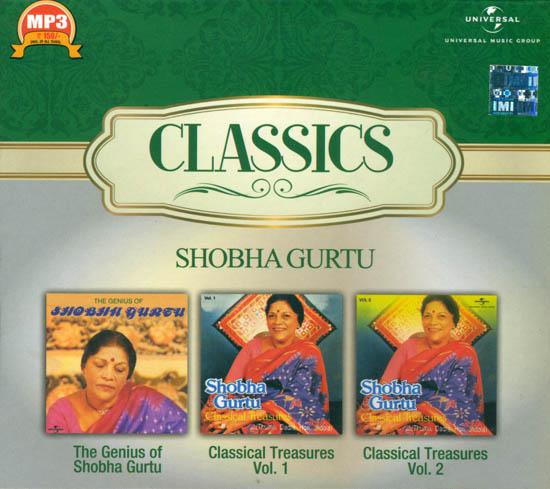 Classics Shobha Gurtu: The Genius of Shobha Gurtu, Classical Treasures Vol. 1, Classical Treasures Vol. 2 (MP3 Audio CD)