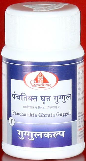 Panchatikta Ghruta Guggul - Rasatantrasar and Siddhayogasangraha 2 (Guggulkalp)
