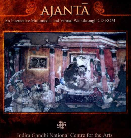 Ajanta… An Interactive Multimedia And Virtual Walkthrough (CD-ROM)