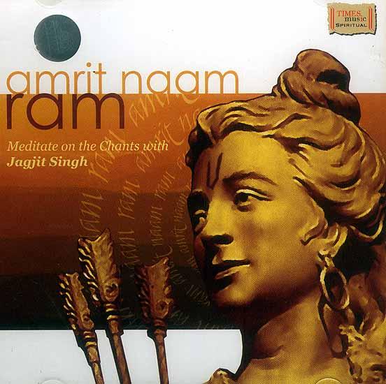 Amrit Naam Ram: Meditate on the Chants with Jagjit Singh (Audio CD)