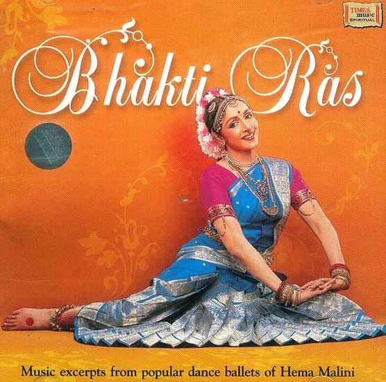 Bhakti Ras Music Excerpts from Popular Dance Ballets of Hema Malini (Audio CD)