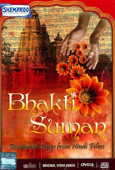 Bhakti Suman: Flowers of Bhakti - Devotional Songs from Hindi Films  (DVD Video Songs with English Subtitles)