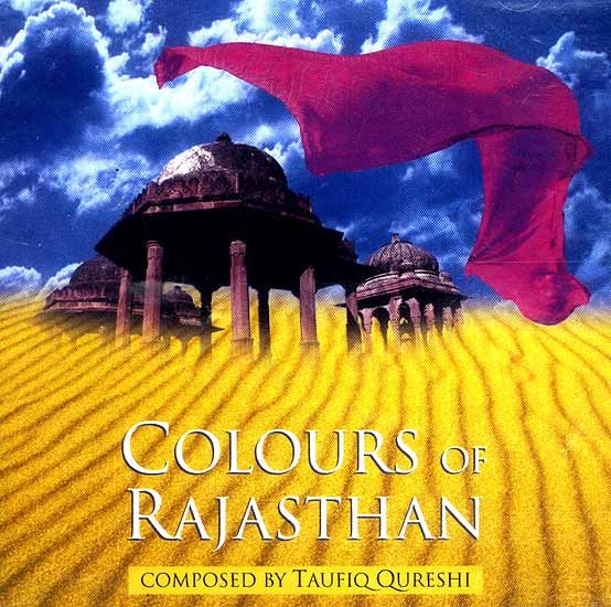 Colours of Rajasthan (Audio CD)