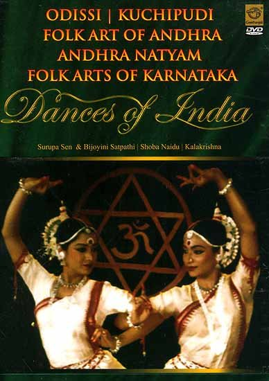 Dances of India Odissi | Kuchipudi | Folkart of Andhra Andhra Natyam Folk Arts of Karnataka (DVD Video)