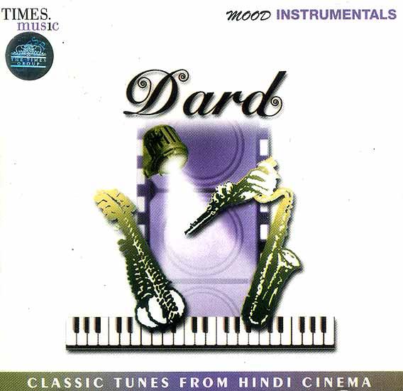 Dard (Classic Tunes from Hindi Cinema) (Audio CD)