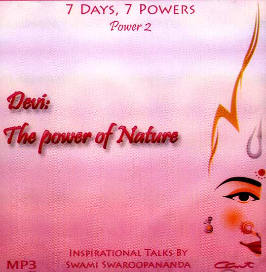 Devi: The Power of Nature (7 Days, 7 Powers) (Power 2) (MP3): Inspirational Talks by Swami Swaroopananda