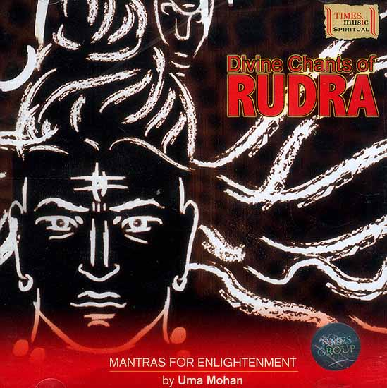 Divine Chants of Rudra Mantras for Enlightenment (Audio CD)