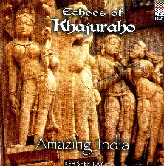 Echoes of Khajuraho Amazing India (Audio CD)