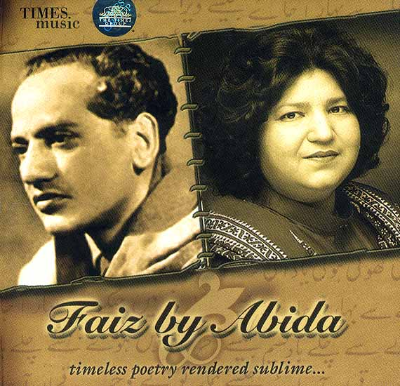 Faiz by Abida Timeless Poetry Rendered Sublime <br>(Audio CD)