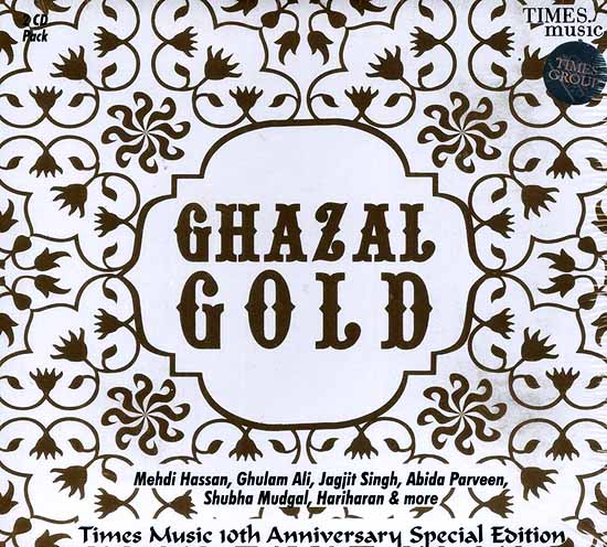 Ghazal Gold (Set of Two Audio CDs): Times Music 10th Anniversary Special Edition
