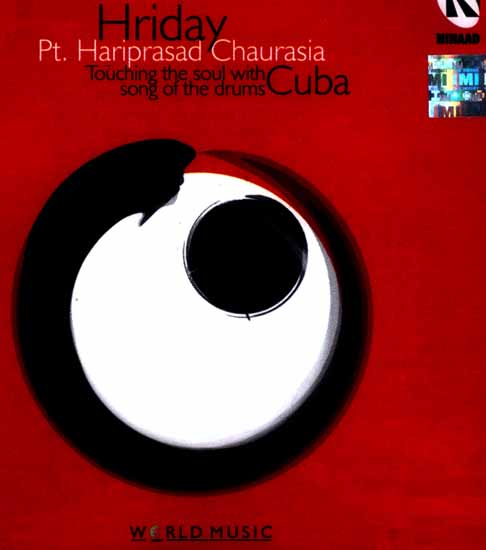 Hriday (Touching The Soul With Song Of The Drum Cuba) (Audio CD)