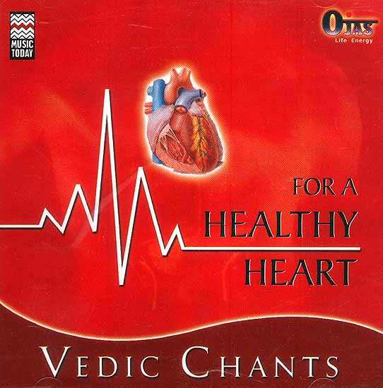 Vedic Chants For a Healthy Heart (Audio CD)