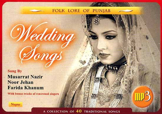 Folk Lore of Punjab: Wedding Songs A Collection of 40 Traditional Songs (MP3 CD)