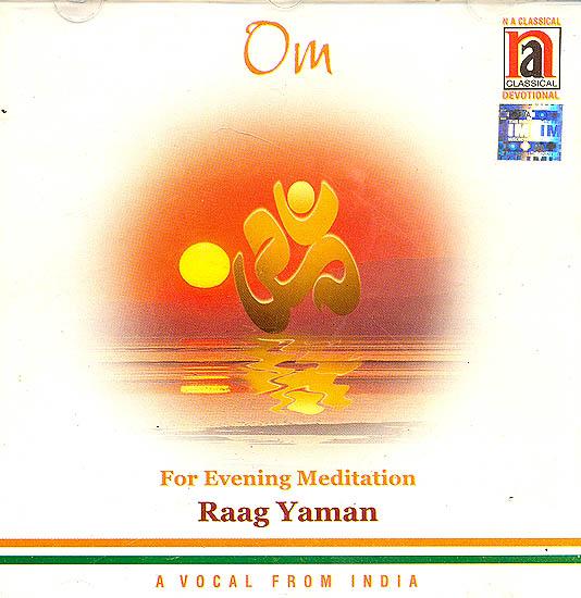 Om  for Evening Meditation Raag Yaman (Audio CD)