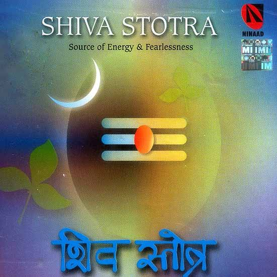 Shiva Stotra Source of Energy & Fearlessness (Audio CD)