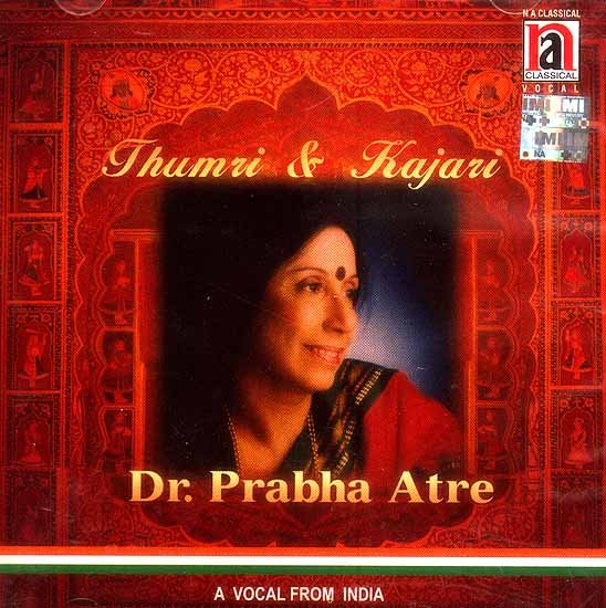 Thumri & Kajari A Vocal from India (Audio CD)
