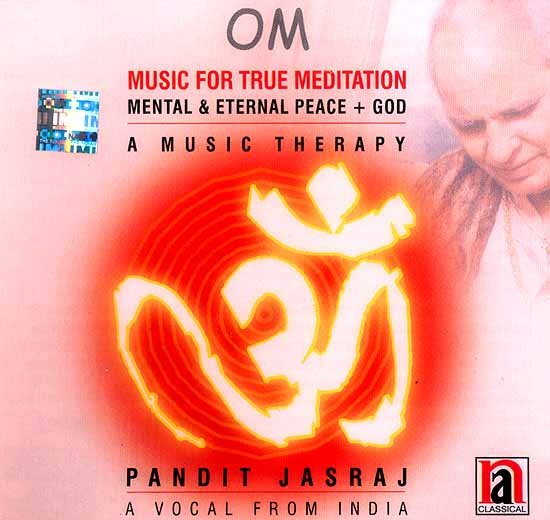 Om Music For True Meditation (Mental & Eternal Peace + God) (A Music Therapy) (Audio CD)