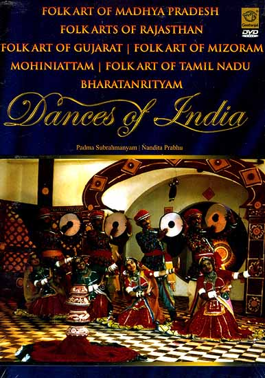 Folk Art of Madhya Pradesh Folk Arts of Rajasthan Folk Art of Gujarat Folk Art of Mizoram Mohiniattam  Folk Art of Tamil Nadu Bharatanrityam Dance of India (DVD Video)