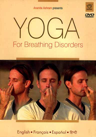 Yoga For Breathing Disorders (English- Francais- Espanol- Hindi) (DVD Video)