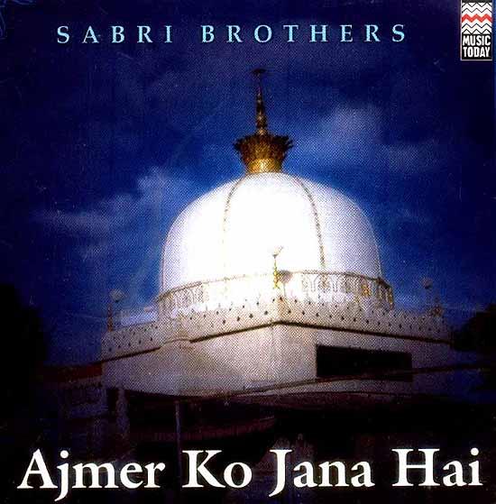 Ajmer Ko Jana Hai (Audio CD)