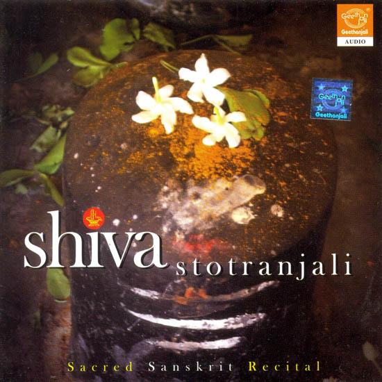 Shiva Stotranjali (Sacred Sanskrit Recital) (Audio CD)